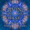 Divine Changemakers - Phase 7 Course